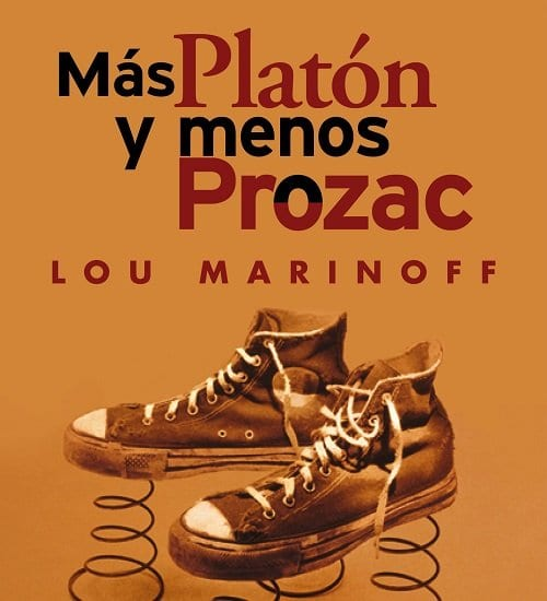 Antdepresivos superstar: Más Platon Prozac y menos Prozac